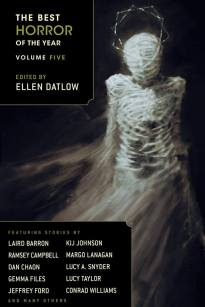 The Best Horror of the Year Volume 5