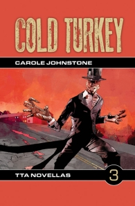 Cold Turkey by Carole Johnstone from TTA Press