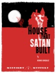The House That Satan Built