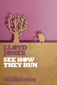 See How They Run by Lloyd Jones
