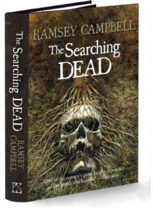 the-searching-dead-hardcover-by-ramsey-campbell-choose-your-edition-unsigned-jacketed-4048-pekm298x406ekm1