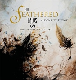 Five Feathered Tales by Alison Littlewood