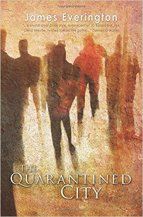 The Quaratined City by James Everington