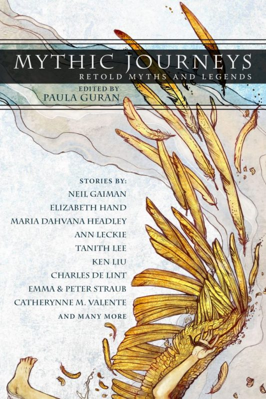 Mythic Journeys Edited by Paula Guran