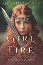 Girl of Fire by Gabrielle Mathieu